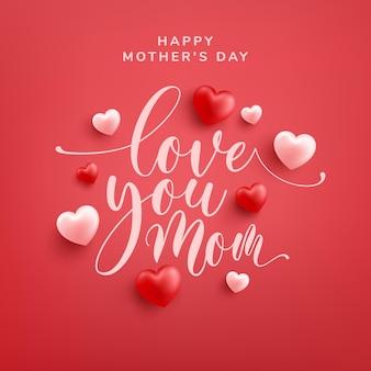 Je T'aime, Maman Avec Des Coeurs Rouges Et Roses Vecteur Premium