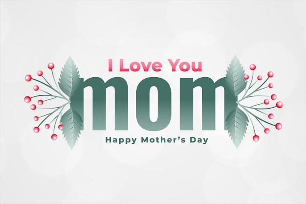 Je t'aime maman heureuse fête des mères salutation