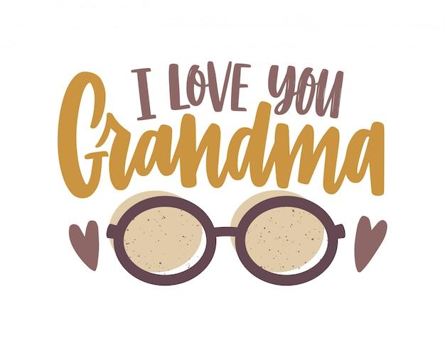 Je t'aime phrase de grand-mère écrite avec un script calligraphique et décorée par des lunettes. composition de texte festif isolée sur fond blanc. illustration colorée décorative dans un style plat.