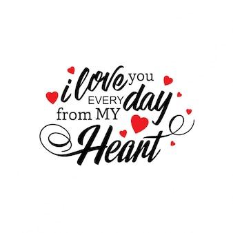 Je t'aime tous les jours de mon coeur