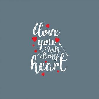 Je t'aime de tout mon coeur avec un fond gris