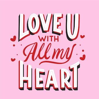 Je t'aime de tout mon coeur lettrage