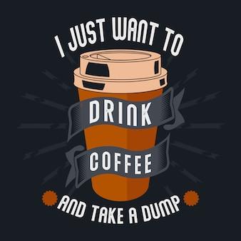 Je veux juste boire du café et prendre une décharge
