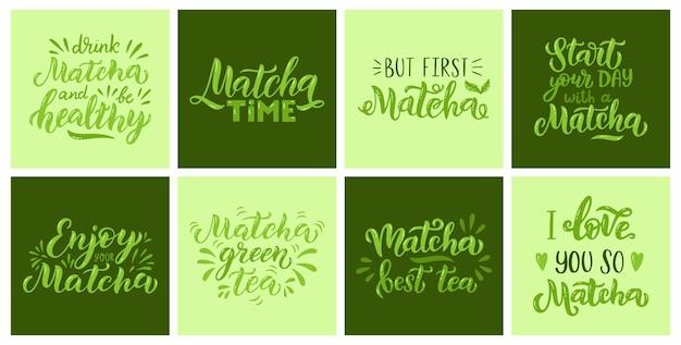Jeu de citations de thé vert matcha de cartes vertes isolées sur fond blanc. phrase de lettrage matcha dessinés à la main pour le logo, l'étiquette et l'emballage du thé. boisson japonaise et asiatique. illustration vectorielle de calligraphie.