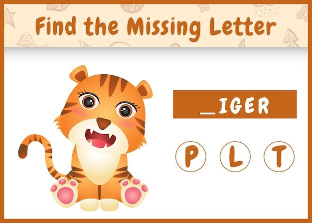Jeu d'orthographe éducatif pour les enfants à la recherche d'une lettre manquante avec un tigre mignon