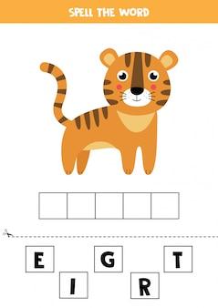 Jeu d'orthographe pour les enfants. tigre de dessin animé mignon