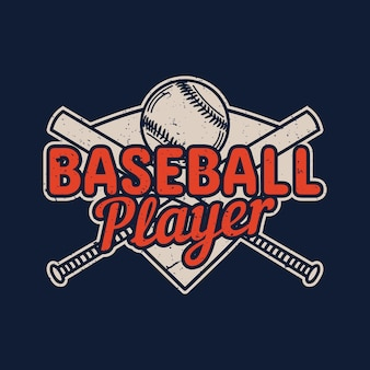 Joueur de baseball de conception de t-shirt avec illustration vintage de batte de baseball et de baseball