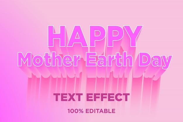Jour de la terre heureuse mère effet de style de texte 3d