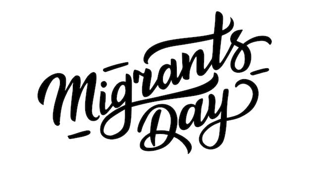 Journée des migrants main dessiner vector illustration lettrage typographie affiche citation de célébration