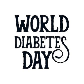 Journée mondiale du diabète. conception d'affiche de typographie dessinée à la main.