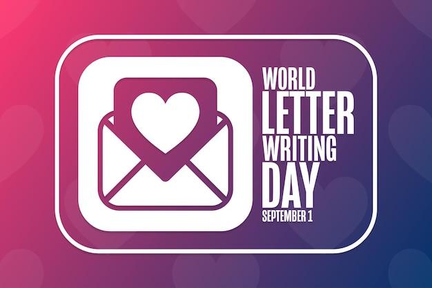 Journée mondiale de la rédaction de lettres. 1er septembre. concept de vacances. modèle d'arrière-plan, bannière, carte, affiche avec inscription de texte. illustration vectorielle eps10.