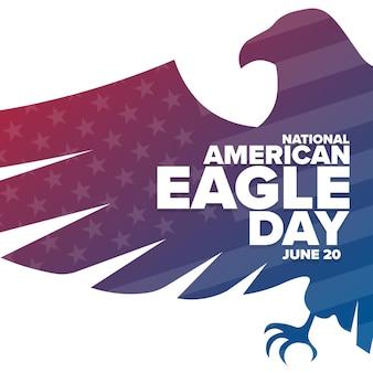 Journée nationale de l'aigle américain. 20 juin. concept de vacances. modèle d'arrière-plan, bannière, carte, affiche avec inscription de texte. illustration vectorielle eps10.