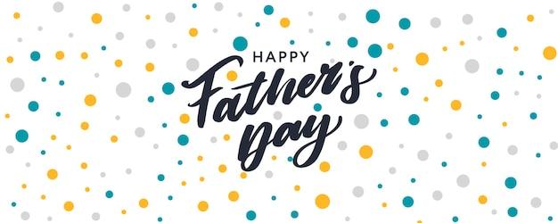 Joyeuse fête des pères. bannière du meilleur papa de tous les temps