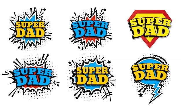 Joyeuse fête des pères. super-papa