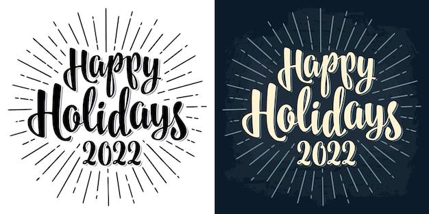 Joyeuses fêtes 2022 lettrage calligraphie lettrage avec salut vector sur blanc et bleu foncé