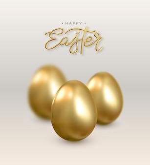 Joyeuses pâques. carte réaliste avec des œufs d'or. .