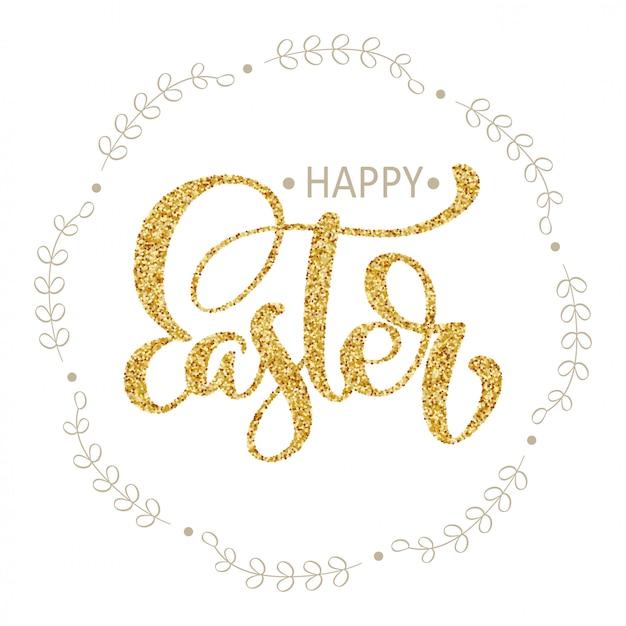 Joyeuses pâques or calligraphie dessinée à la main et lettrage au stylo pinceau dans une couronne. illustration vectorielle