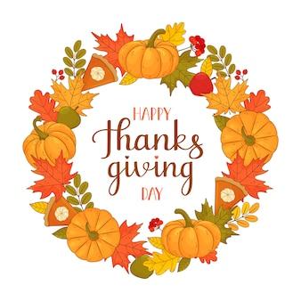 Joyeux action de graces. couronne ronde de feuilles d'automne, baies de sorbier, tarte à la citrouille, pommes, citrouilles et inscription.