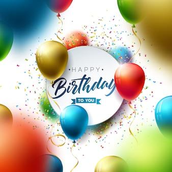 Joyeux anniversaire avec ballon, typographie et confettis qui tombent.