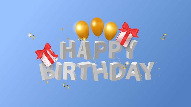 Joyeux anniversaire texte 3d, boîte-cadeau et ballon