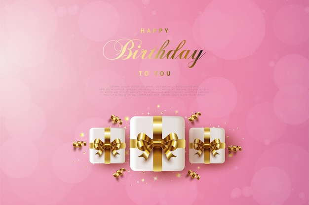 Joyeux anniversaire avec trois coffrets cadeaux