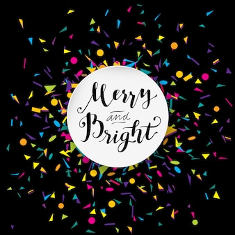 Joyeux et lumineux design calligraphique moderne avec des confettis