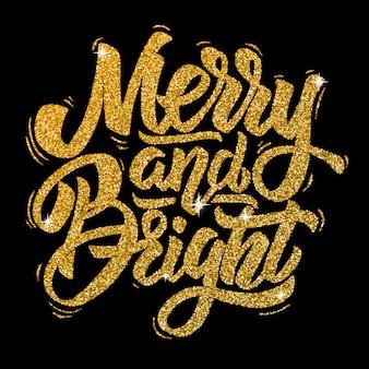 Joyeux et lumineux. lettrage dessiné à la main dans un style doré sur fond noir. éléments pour affiche, carte de voeux. illustration