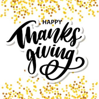 Joyeux thanksgiving brosse lettrage à la main