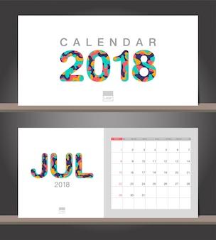 Juillet 2018 calendrier. modèle de conception moderne de calendrier de bureau avec des styles de papier découpé