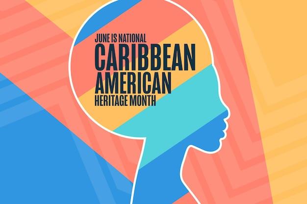 Juin est le mois national du patrimoine caribéen américain. notion de vacances. modèle d'arrière-plan, bannière, carte, affiche avec inscription de texte. illustration vectorielle eps10.