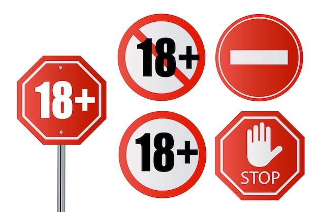 Jusqu'à 18 panneaux non autorisés de plus de 18 ans. numéro dix-huit dans un cercle barré rouge, polygone
