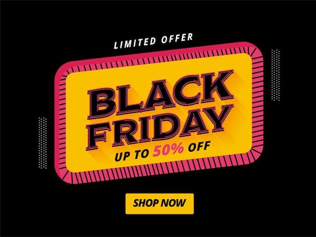 Jusqu'à 50 % de réduction pour la conception d'affiches de vente black friday pour la publicité.