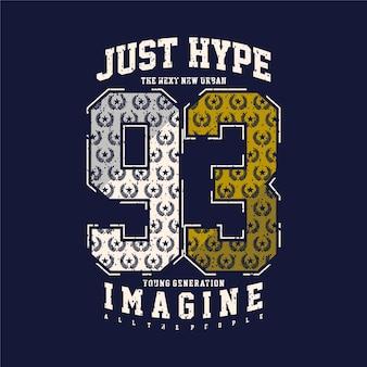 Juste hype avec neuf trois chiffres typographie graphique d'icône de collège de sport pour l'impression de t-shirt