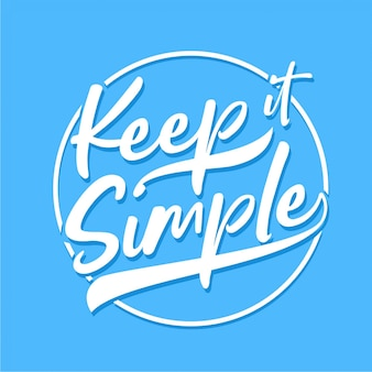 Keep it simple - typographie