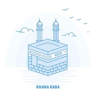 Khana kaba point de repère bleu