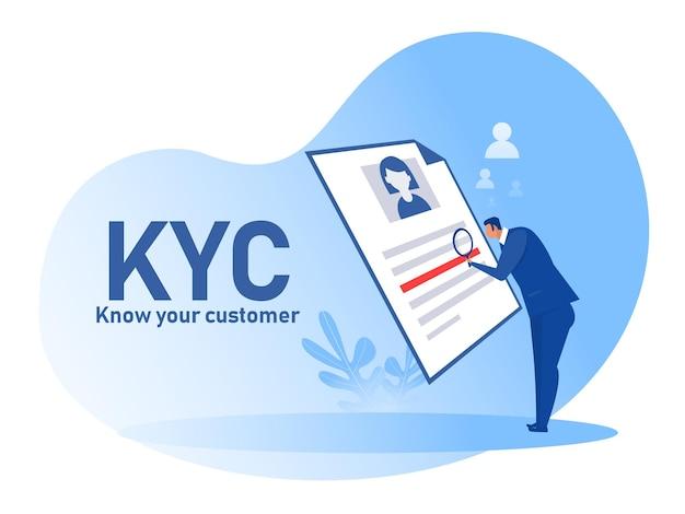 Kyc ou connaître votre client avec entreprise vérifiant l'identité de son concept clients chez les futurs partenaires à travers une loupe