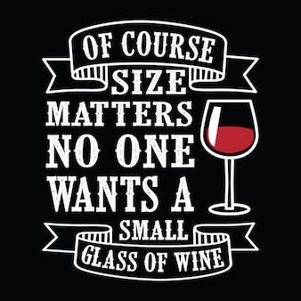 La taille compte, Wine Citation drôle et disant