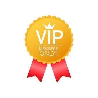 Label vip réservé aux membres