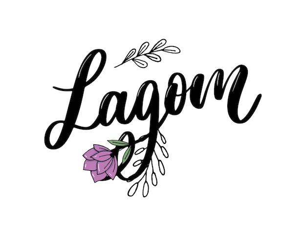 Lagom signifie texte manuscrit inspirant.