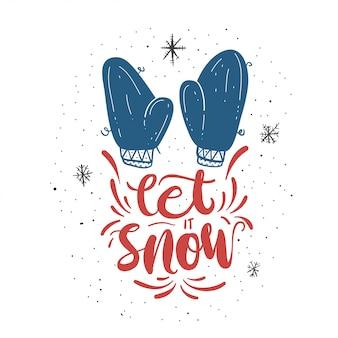Laissez-le neige carte de lettrage.
