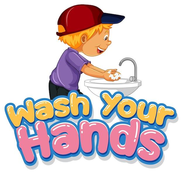 Lavez-vous les mains conception de polices avec un garçon se lavant les mains sur fond blanc