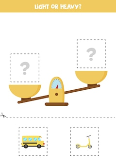 Léger, lourd ou égal. découpez les images ci-dessous et collez-les dans la case de droite.