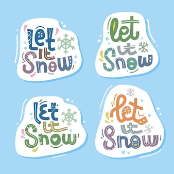 Let it snow lettrage dessiné à la main citation inspirante et motivante