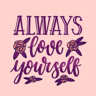 Lettrage d'amour de soi avec des roses