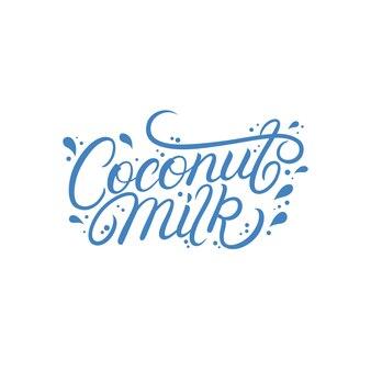 Lettrage au lait de coco