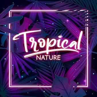 Lettrage au néon tropical avec des feuilles