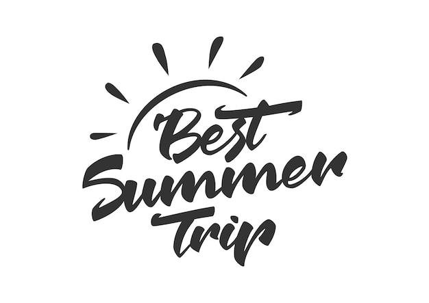 Lettrage au pinceau du meilleur voyage d'été