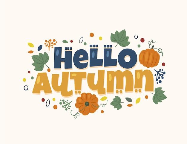 Lettrage d'automne bonjour dessiné à la main