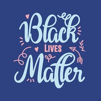 Lettrage black lives matter