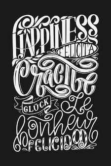 Lettrage de bonheur de mot dans différentes langues. affiche inspirante de calligraphie. conception de lettrage de motivation du matin.
